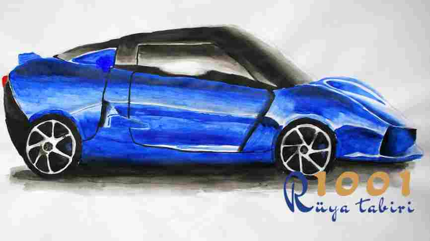 Rüyada Mavi Araba Görmek