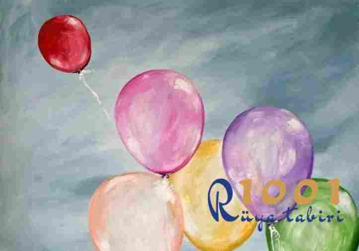 Rüyada Balon Görmek Neye İşarettir? Dini, İslami, Diyanet
