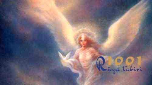 ruyada melek olmak melekle konusmak-melek gormek-ruyada meleklerle ucmak-ne demek-diyanet ruya tabiri-1001ruyatabiri