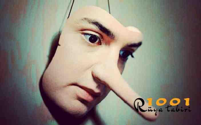 Rüyada Yalan Söylemek, Duymak, Görmek