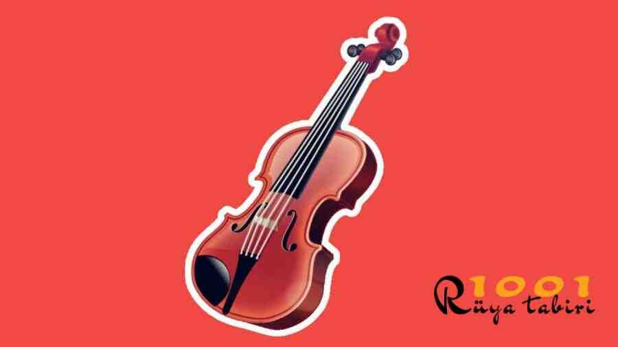Ruyada Keman Gormek-Keman calmak-caldigini duymak-muzik yapmak-sarki-konser-d,yanet-1001ruyatabiri