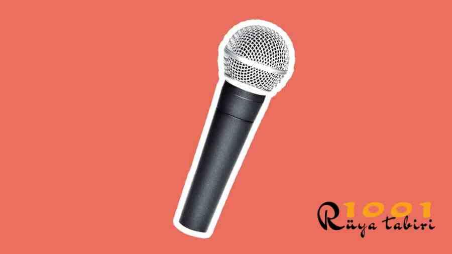 ruyada mikrofon gormek-ruyada mikrofonla sarki soylemek konusmak-ne demek-diyanet